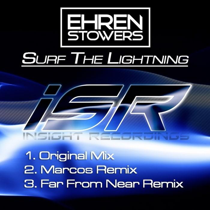 Ehren Stowers – Surf The Lightning