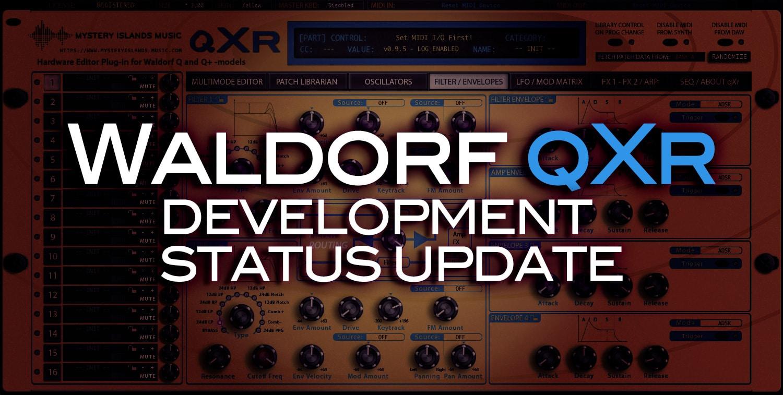 Waldorf qXr Development status update