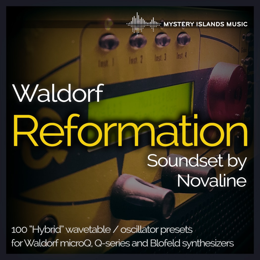 Waldorf microQ, Q and Blofeld Reformation Soundset